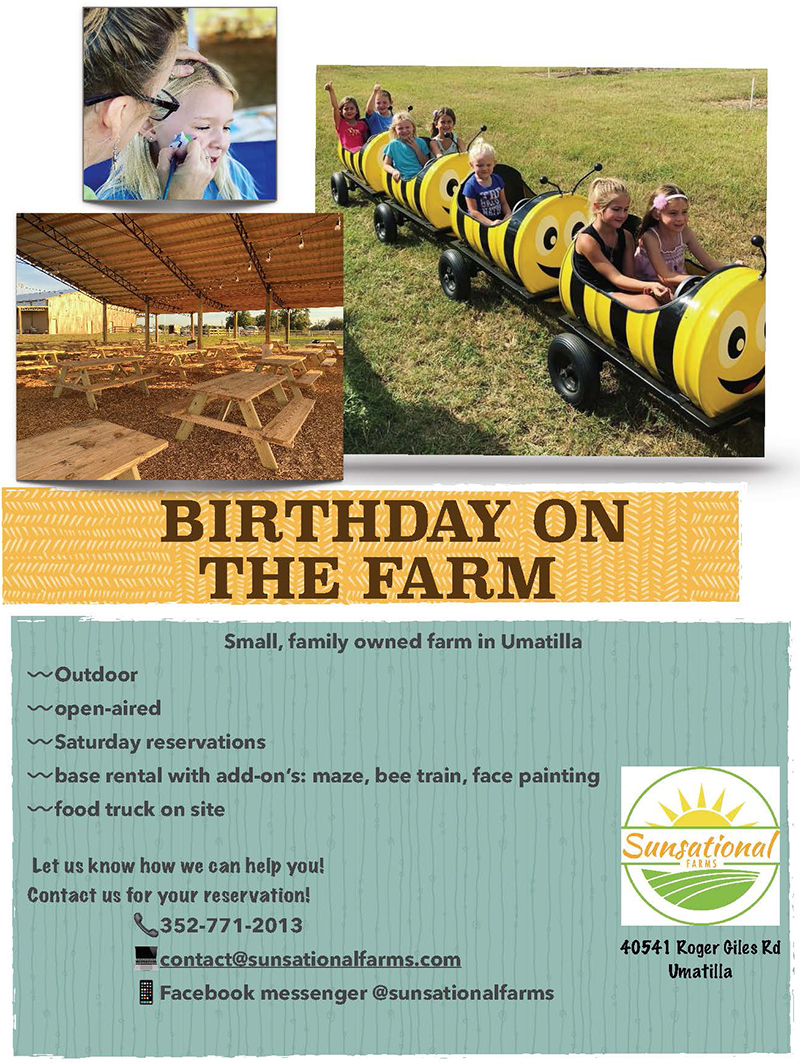 Birthday on the farm. Call for reservations, 352-771-2013